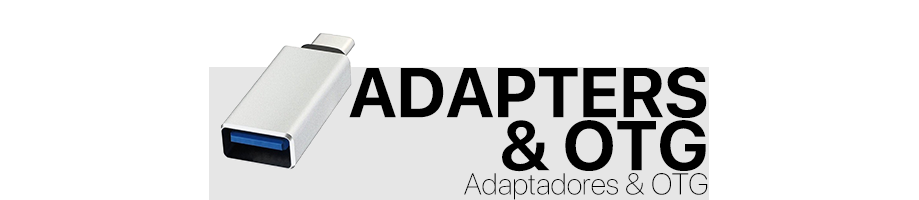Adaptadores & OTG
