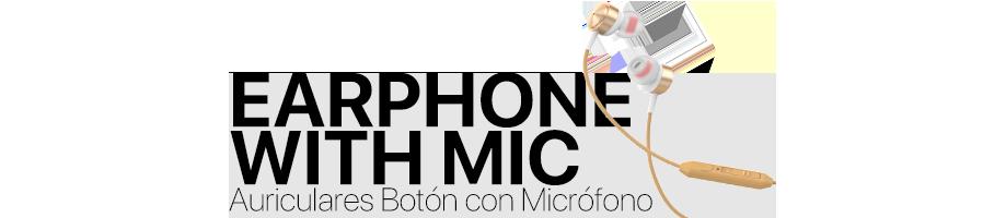 Auriculares Botón con Micrófono