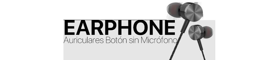 Auriculares Botón sin Micrófono