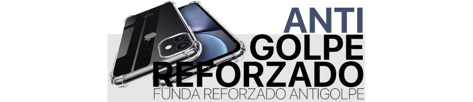 Reforzada ANTI-GOLPE